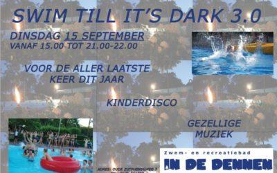 Nog 1x swim till it's dark op vrijdag 7 augustus